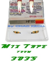 Mix Tape from 3035 ebook by Chad Kroll