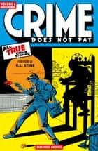 Crime Does Not Pay Archives Volume 6 ebook by Dick Wood