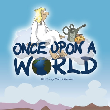 Once Upon a World audiobook by Robert Duncan
