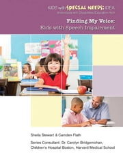 Finding My Voice - Kids with Speech Impairment ebook by Sheila Stewart