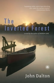 The Inverted Forest - A Novel ebook by John Dalton