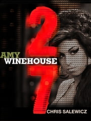 27: Amy Winehouse ebook by Chris Salewicz