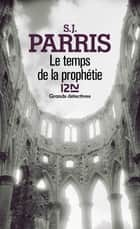 Le temps de la prophétie ebook by