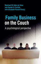 Family Business on the Couch - A Psychological Perspective ebook by Manfred F. R. Kets de Vries,Randel S. Carlock