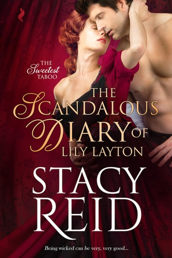 The Scandalous Diary of Lily Layton ebook by Stacy Reid