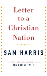 Letter to a Christian Nation ebook by Sam Harris