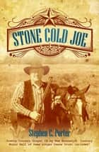 Stone Cold Joe ebook by Stephen Porter