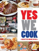 Yes we cook - 50 recettes made in USA ebook by Julie Schwob
