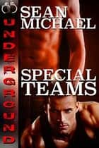 Special Teams ebook by Sean Michael