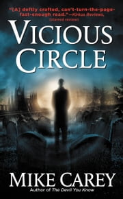 Vicious Circle ebook by Mike Carey