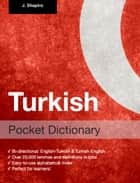 Turkish Pocket Dictionary ebook by John Shapiro