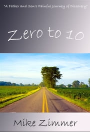 Zero To 10 ebook by Mike Zimmer