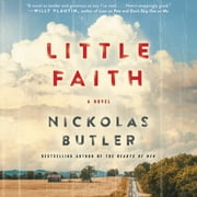 Little Faith - A Novel Áudiolivro by Nickolas Butler