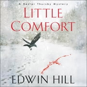 Little Comfort audiobook by Edwin Hill