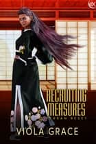 Recruiting Measures ebook by Viola Grace
