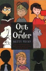 Out of Order ebook by Betty Hicks