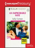An Improbable Wife ebook by Sally Carleen