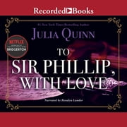 To Sir Phillip, with Love audiobook by Julia Quinn
