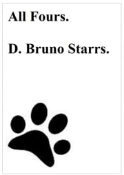 All Fours ebook by Dr D. Bruno Starrs