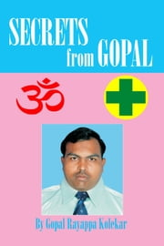Secrets from Gopal ebook by Gopal Kolekar