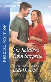 The Soldier's Twin Surprise ebook by Judy Duarte