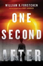 One Second After ebook by William R. Forstchen
