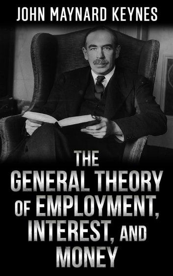 The general theory of employment interest and money ebook by john the general theory of employment interest and money ebook by john maynard keynes fandeluxe Image collections