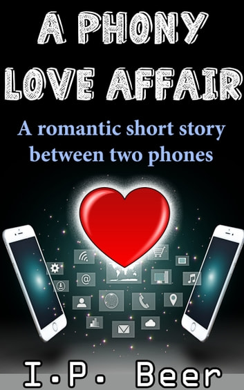 A Phony Love Affair ebook by I.P. Beer