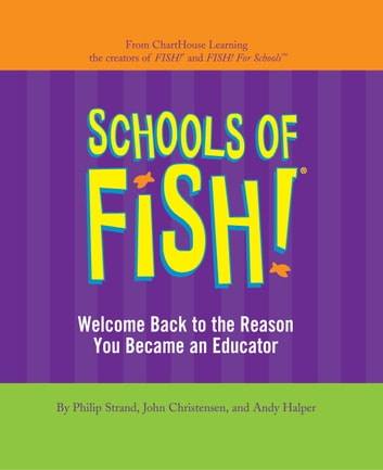 Schools of Fish! ebook by Philip Strand,John Christensen,Andy Halper