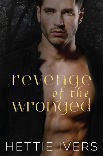 Revenge of the wronged ebook by hettie ivers 9780997342956 revenge of the wronged ebook by hettie ivers fandeluxe Image collections