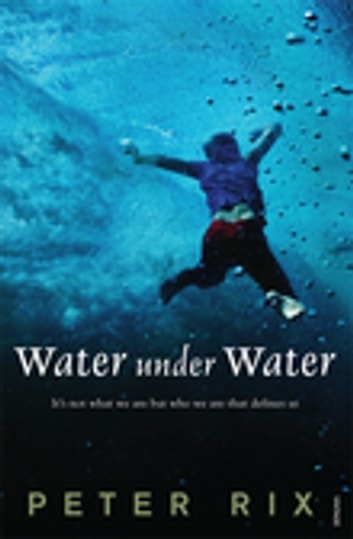Water Under Water ebook by Peter Rix