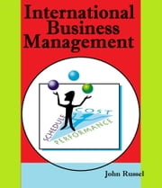 International Business Management ebook by John Russel