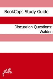 Discussion Questions: Walden ebook by BookCaps