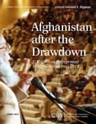 Afghanistan After the Drawdown ebook by Gerald F. Hyman
