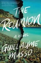 The Reunion eBook by Guillaume Musso