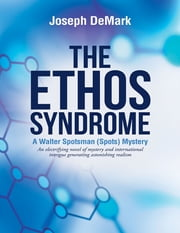 The Ethos Syndrome ebook by Joseph DeMark