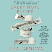 Every Note Played audiobook by Lisa Genova