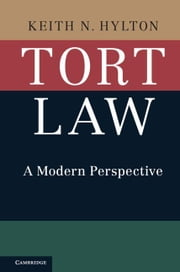 Tort Law ebook by Hylton, Keith N.