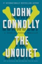 The Unquiet ebook by John Connolly
