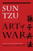 The Art of War ebook by Tzu Sun,Ralph D. Sawyer