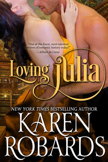 Loving Julia ebook by Karen Robards