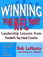 Winning the NFL Way ebook by Bob LaMonte,Robert L. Shook