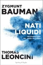 Nati liquidi ebook by Zygmun Bauman, Thomas Leoncini