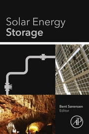 Solar Energy Storage ebook by Bent Sørensen