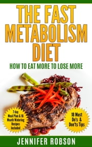 The Fast Metabolism Diet ebook by Jennifer Robson