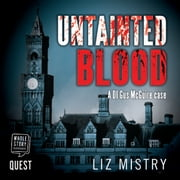 Untainted Blood audiobook by Liz Mistry