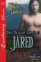 Jared ebook by Olivia Black