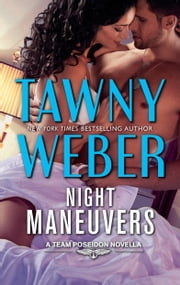 Night Maneuvers ebook by Tawny Weber