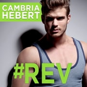 #Rev audiobook by Cambria Hebert