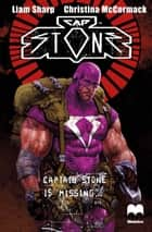 Captain Stone #1 ebook by Liam Sharp, Christina McCormack, Liam Sharp